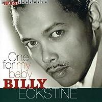One for My Baby by BILLY ECKSTINE (2005-07-13)
