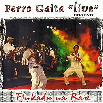 Finkadu Na Raiz (Live)