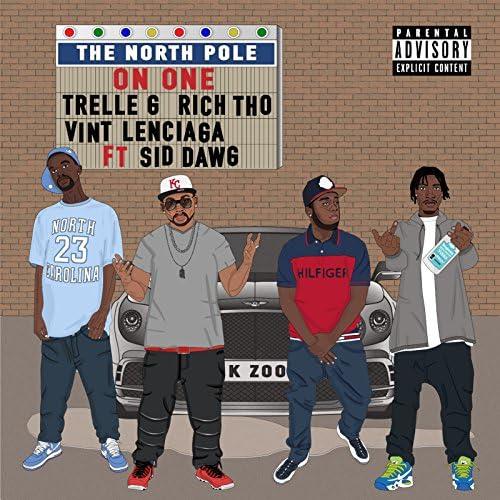 Vint lenciaga, Rich tho & Trelle g feat. Sid Dawg