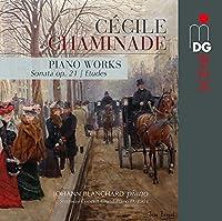 Chaminade: Sonate Op. 21 Etudes Souvenirs by JOHANN BLANCHARD