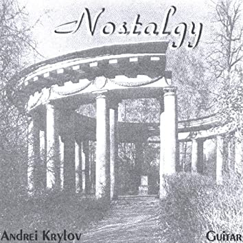 Nostalgy. Russian Guitar Songs and Romances.