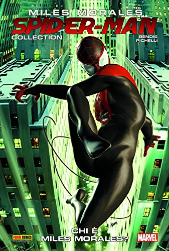 Miles Morales. Spider-Man collection. Chi è Miles Morales? (Vol. 1)