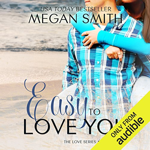 Easy To Love You audiobook cover art
