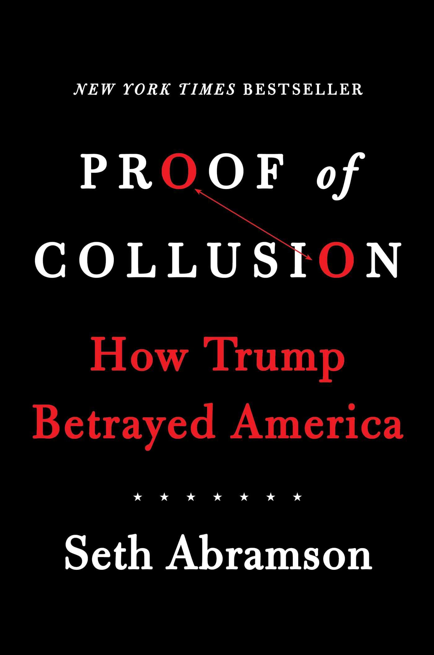 Image OfProof Of Collusion: How Trump Betrayed America
