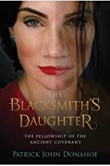 The Blacksmith's Daughter (The Fellowship of the Ancient Covenant Book 3) Kindle Edition