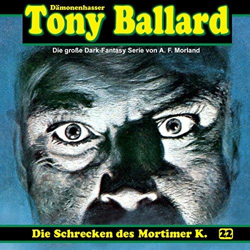 Die Schrecken des Mortimer K. (Tony Ballard 22) Titelbild