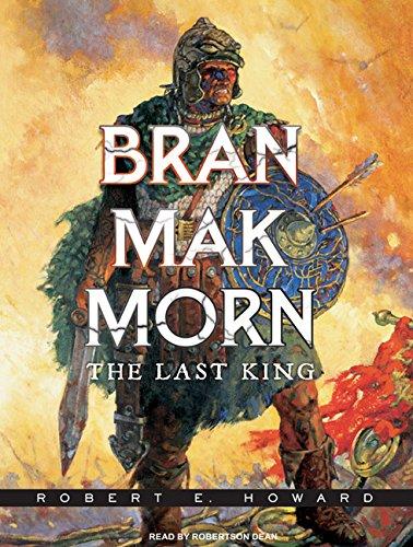 Bran Mak Morn: The Last King 1400142261 Book Cover