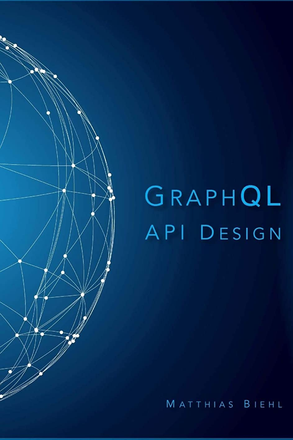 監査妨げるの中でGraphQL API Design (API-University Series)