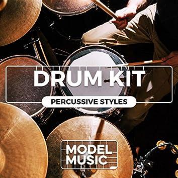 Drum Kit: Percussive Styles