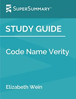 Study Guide: Code Name Verity by Elizabeth Wein (SuperSummary)