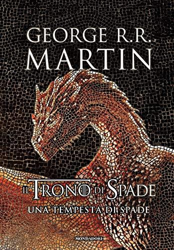 Il trono di spade. Una tempesta di spade (Libro 3)