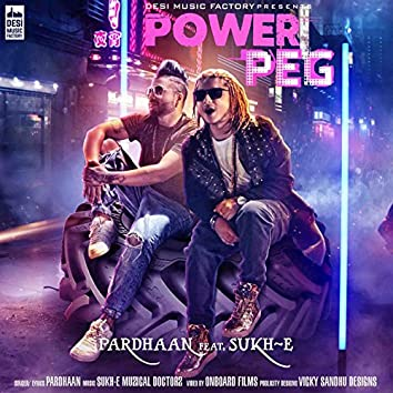 Power Peg (feat. Sukh-E)