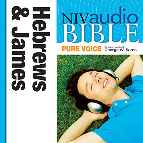 Pure Voice Audio Bible - New International Version, NIV (Narrated by George W. Sarris): (38) Hebrews and James audiobook cover art