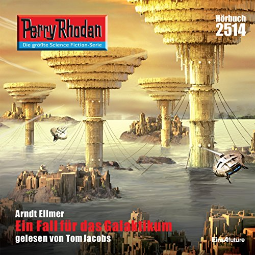Ein Fall für das Galaktikum     Perry Rhodan 2514              By:                                                                                                                                 Arndt Ellmer                               Narrated by:                                                                                                                                 Tom Jacobs                      Length: 2 hrs and 58 mins     Not rated yet     Overall 0.0