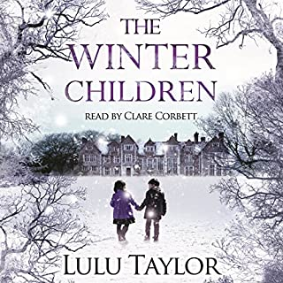 The Winter Children                   By:                                                                                                                                 Lulu Taylor                               Narrated by:                                                                                                                                 Clare Corbett                      Length: 12 hrs and 46 mins     133 ratings     Overall 4.4