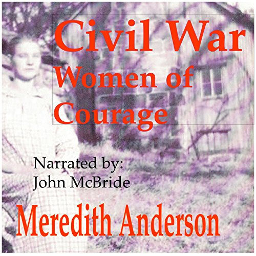 Civil War Women of Courage audiobook cover art