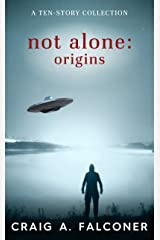 Not Alone: Origins Kindle Edition
