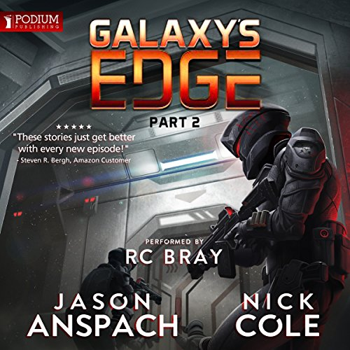 Galaxy's Edge, Part II                   By:                                                                                                                                 Jason Anspach,                                                                                        Nick Cole                               Narrated by:                                                                                                                                 R.C. Bray                      Length: 15 hrs and 24 mins     250 ratings     Overall 4.7