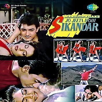 Jo Jeeta Wohi Sikandar (Original Motion Picture Soundtrack)