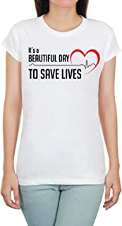 Women's It's A Beautiful Day to Save Lives Heartbeat Shirt