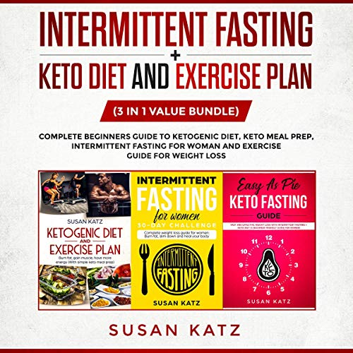 Intermittent Fasting Keto Diet And Exercise Plan 3 In 1 Value Bundle