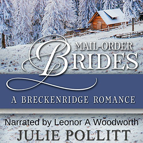 Mail-Order Brides: A Breckenridge Romance audiobook cover art