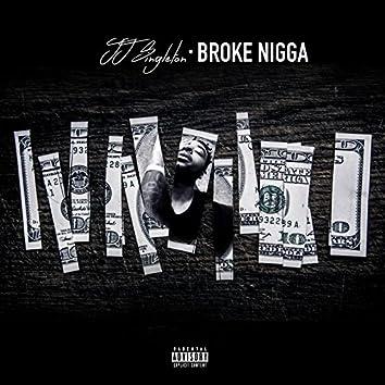 Broke Nigga