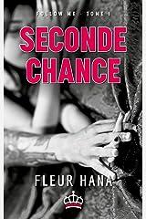 Seconde Chance (Follow Me - Tome 1): Une romance contemporaine actuelle et tendre ! Format Kindle