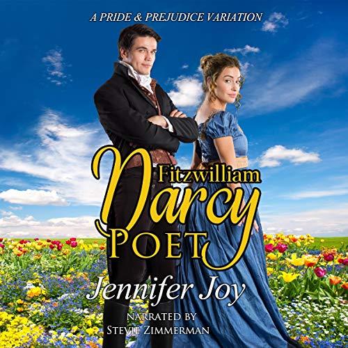 Fitzwilliam Darcy, Poet: A Pride & Prejudice Variation cover art