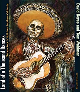 Land of a Thousand Dances: Chicano Rock 'n' Roll from Southern California