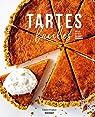 Tartes faciles: Salées - Sucrées - Rustiques - Originales par Franzo