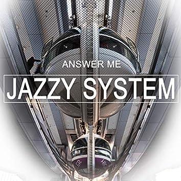 Answer Me