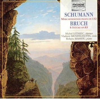 Schumann: Märchenerzählungen, Op. 132 - Bruch: 8 Stücke, Op. 83