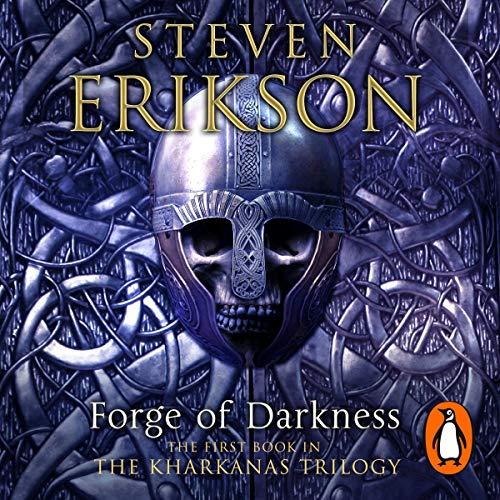 Forge of Darkness: Kharkanas Trilogy, Volume 1