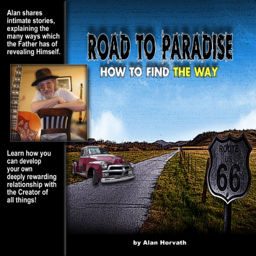 Road to Paradise: How to Find the Way audiobook cover art