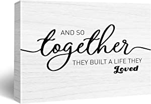 and So Together They Built A Life They Loved Poster Canvas Wall Art for Home/Bedroom/Wedding Decor - Love Canvas Print Wall Art Painting Ready to Hang Gifts - Easel & Hanging Hook 12x15 Inch