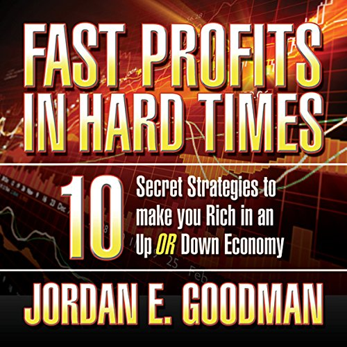 Couverture de Fast Profits in Hard Times