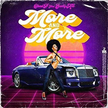 More & More