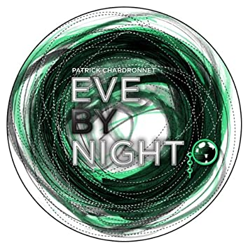 Eve By Night