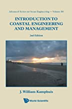 Introduction to Coastal Engineering and Management (Advanced Series on Ocean Engineering)