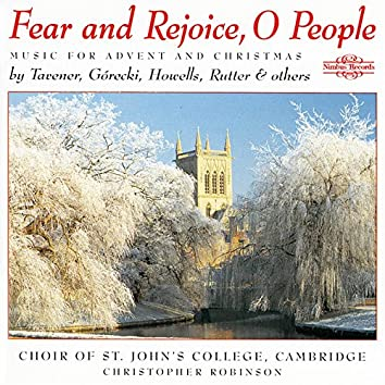 Fear & Rejoice O People: Music for Advent and Christmas