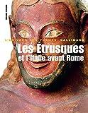 Monde romain, I:Les Étrusques et l'Italie avant Rome - De la Protohistoire à la guerre sociale