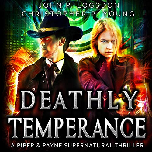 Deathly Temperance: A Piper & Payne Supernatural Thriller audiobook cover art