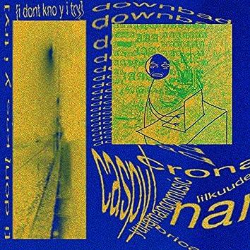 downbad anthem (feat. Crona, LIL KUUDERE, Oricadia, nari & yungmangomusic)
