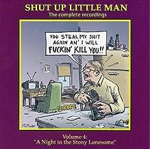 Shut Up Little Man Complete REcordings Volume 4: