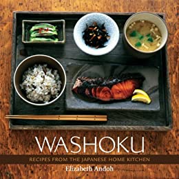 Washoku: Recipes from the Japanese Home Kitchen [A Cookbook] by [Elizabeth Andoh, Leigh Beisch]