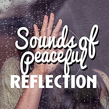Sounds of Peaceful Reflection