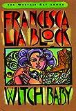 Witch Baby (Weetzie Bat Book 2)