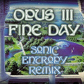 Fine Day (Sonic Entropy Remix)