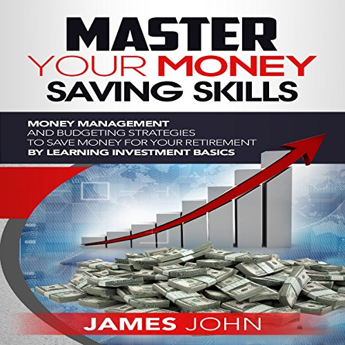 Master Your Money Saving Skills audiobook cover art
